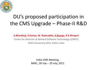 DU's proposed participation in the CMS Upgrade – Phase-II R&D