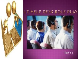 i.T HELP DESK ROLE PLAY