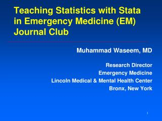Teaching Statistics with Stata in Emergency Medicine (EM) Journal Club