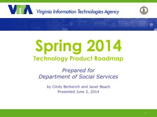 Spring 2014 Technology Product Roadmap