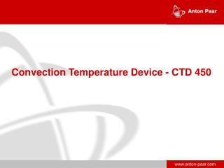 Convection Temperature Device - CTD 450