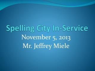 Spelling City In-Service