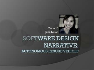 Software Design Narrative: Autonomous Rescue Vehicle