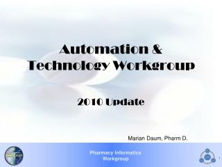Automation & Technology Workgroup