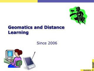 Geomatics and Distance Learning