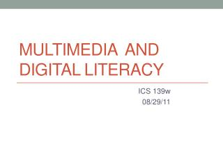 Multimedia  and Digital Literacy