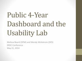 Public 4-Year Dashboard and the Usability Lab