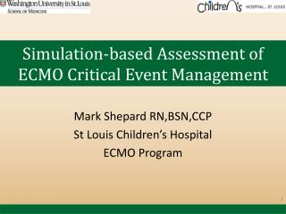 Simulation-based Assessment of ECMO Critical Event Management