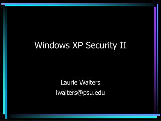 Windows XP Security II