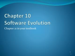 Chapter 10  Software Evolution