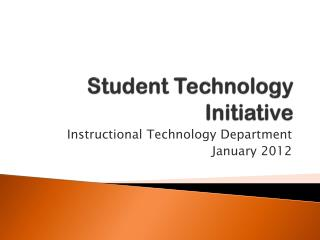 Student Technology Initiative