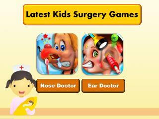Latest Kids Surgery Games