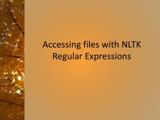 Accessing files with NLTK Regular Expressions