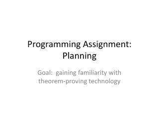 Programming Assignment:  Planning