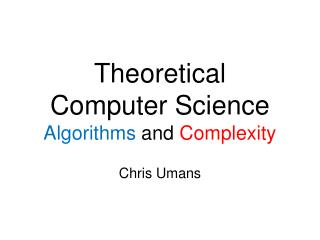 Theoretical  Computer Science Algorithms  and  Complexity