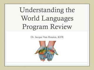 Understanding the World Languages Program Review