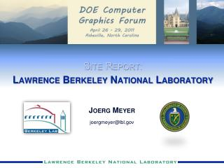 Site Report: Lawrence Berkeley National Laboratory