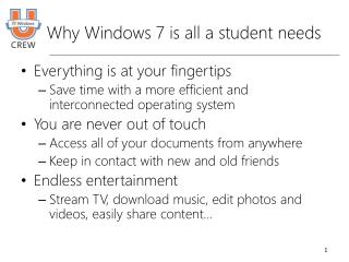 Why Windows 7 is all a student needs