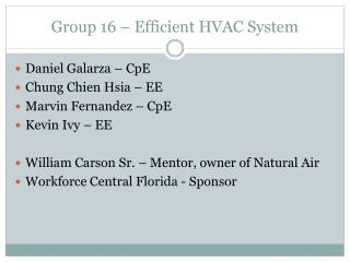 Group 16 – Efficient HVAC System