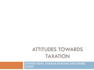 Attitudes Towards TAXATION