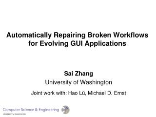 Automatically Repairing Broken Workflows for Evolving GUI Applications