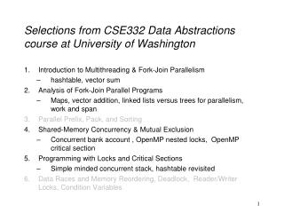 Selections from CSE332  Data Abstractions  course at University  of  Washington