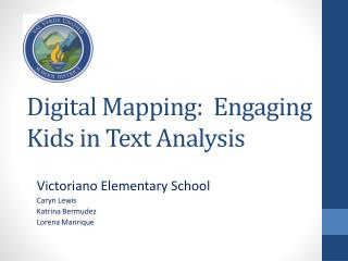 Digital Mapping:  Engaging  Kids in Text Analysis