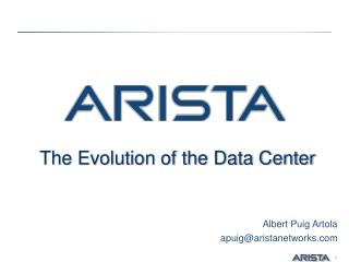 The Evolution of the Data Center