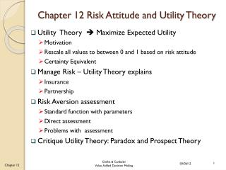 Chapter 12 Risk Attitude and Utility Theory