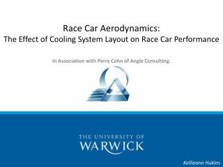 Race Car Aerodynamics:  The Effect of Cooling System Layout on Race Car Performance