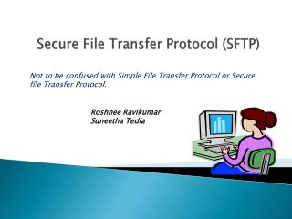 Secure File Transfer Protocol (SFTP)