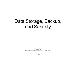 Data Storage, Backup, and Security
