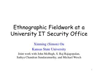 Ethnographic Fieldwork at a University IT Security Office
