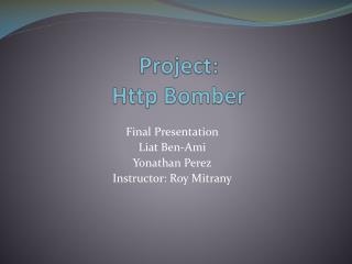 Project: Http Bomber