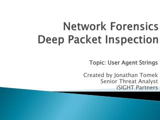 Network Forensics Deep Packet Inspection