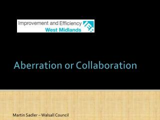 Aberration or Collaboration