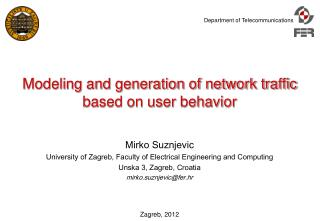 Modeling and generation of network traffic based on user behavior