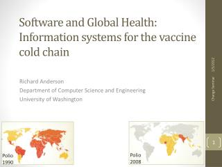 Software and Global Health: Information systems for the vaccine cold chain