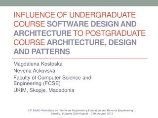 Influence of undergraduate course Software  design and architecture to postgraduate course Architecture, design and pat