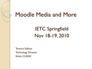 Moodle  Media and More