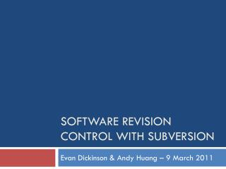Software Revision Control with Subversion