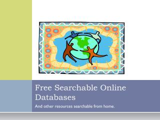 Free Searchable Online Databases