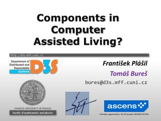 Components  in  Computer Assisted  Living?