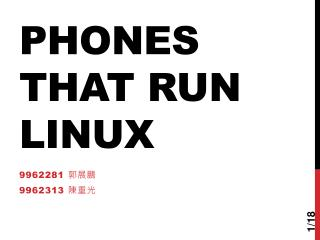 Phones that run Linux