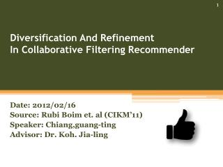 Diversification And Refinement  In Collaborative Filtering Recommender