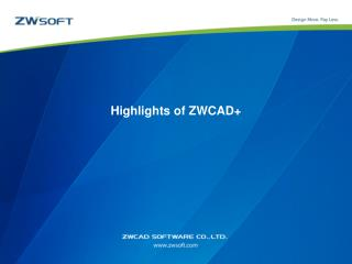 Highlights of  ZWCAD+