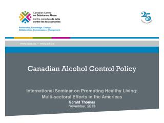 Canadian Alcohol  Control Policy