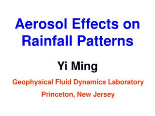 Aerosol Effects on Rainfall Patterns