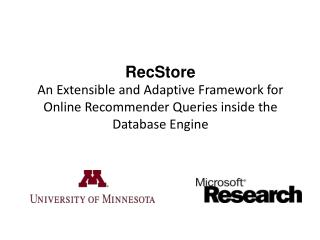 RecStore An  Extensible and Adaptive Framework  for Online  Recommender Queries inside the Database Engine