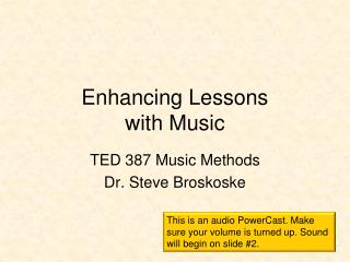 Enhancing Lessons with Music